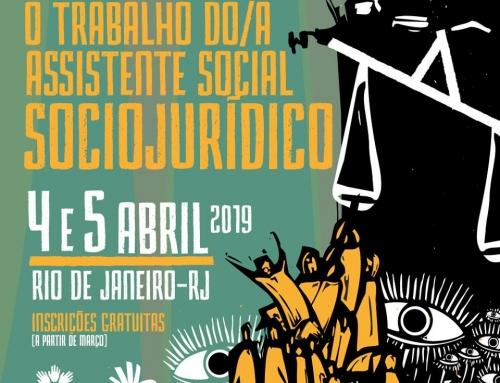 Vem aí o 3º Seminário Nacional 'O trabalho do/a assistente social no sociojurídico'